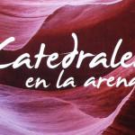 Caso de éxito de crowdfunding: Libro <em>Catedrales en la Arena</em>